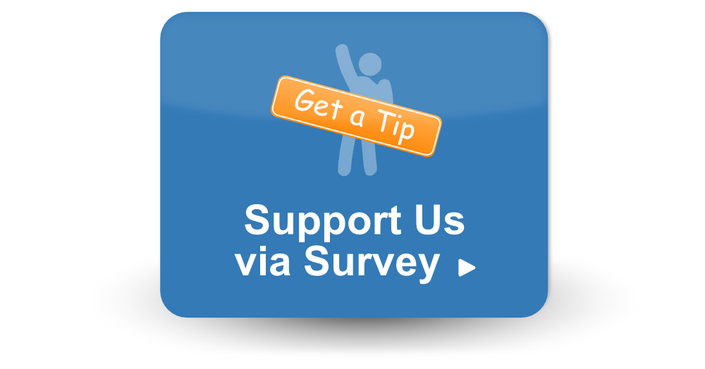 """Button with a man holding a sign saying """"get a tip"""" and the text """"support us via survey"""""""